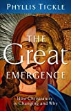 The Great Emergence, Phyllis Tickle, 0801013135