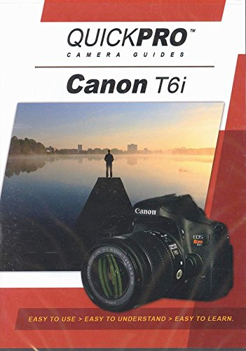 Camera Quickpro Guides - Canon T6i Instructional DVD by QuickPro Camera Guides