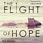 The Flight of Hope | HJ Bellus