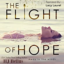 The Flight of Hope Audiobook by HJ Bellus Narrated by Lacy Laurel