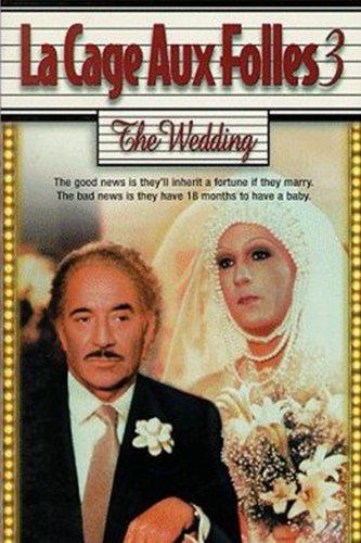 La Cage Aux Folles 3: The Wedding (La Cage Aux Folles 3 The Wedding)