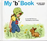 "My ""B"" Book, Jane Belk Moncure, 0895652773"