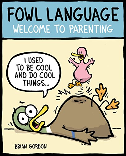 Fowl Language: Welcome to Parenting ()