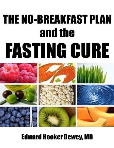 The No-Breakfast Plan and the Fasting Cure (Illustrated)