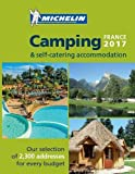 Camping Guide France 2017 (Michelin Camping Guides)