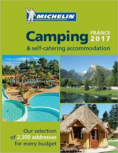 Camping guide france 2018 2018 (michelin camping guides) (french.