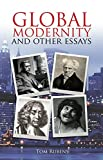 img - for Global Modernity: And Other Essays (Societas) by Tom Rubens (2013-07-28) book / textbook / text book