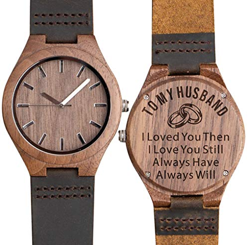Personalized Wooden Ring - to My Husband, I Loved You Then, I Love You Still - Engraved Wooden Watch Anniversary Gifts for Husband Birthday Gifts for Men Him Leather Band - Walnut