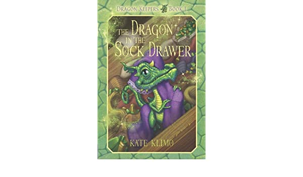 Dragon Keepers #1: The Dragon in the Sock Drawer (English ...