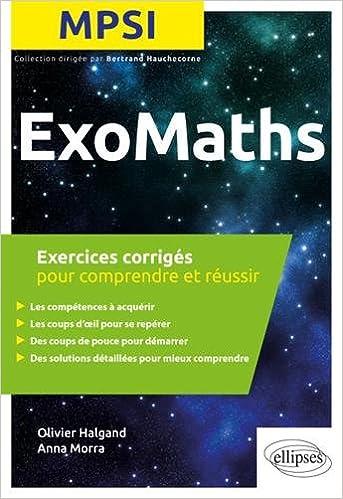 Amazonfr Maths Mpsi Exercices Corrigés Pour Comprendre Et