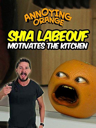 Clip  Annoying Orange   Shia Labeouf Motivates The Kitchen