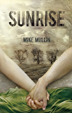 Sunrise (Ashfall Trilogy Book 3)
