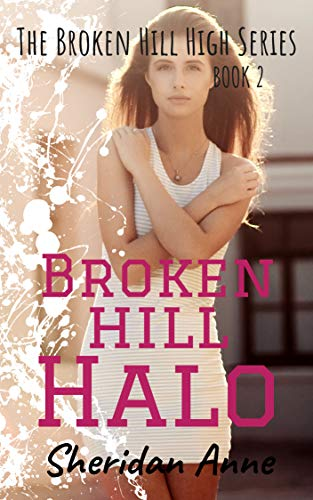 Pdf Teen Broken Hill Halo: The Broken Hill High Series (Book 2)