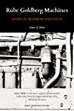 Rube Goldberg Machines: Essays in Mormon Theology