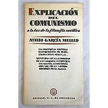 Explicación del comunismo a la luz de la filosofía católica. (Prólogo de Florentino Pérez Embid).