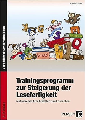 Trainingsprogramm Lesefertigkeit: Motivierende Arbeitsblätter zum ...