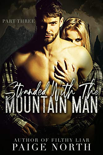 (Stranded With The Mountain Man (Part Three))