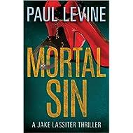 [Sponsored]MORTAL SIN (Jake Lassiter Legal Thrillers Book 4)