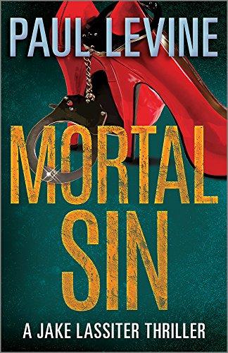 MORTAL SIN (Jake Lassiter Legal Thrillers Book 4) ()