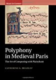 #10: Polyphony in Medieval Paris: The Art of Composing with Plainchant (Music in Context)