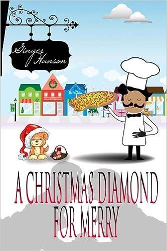 Téléchargements gratuits de livres électroniques A Christmas Diamond for Merry by Ginger Hanson (Littérature Française) PDF