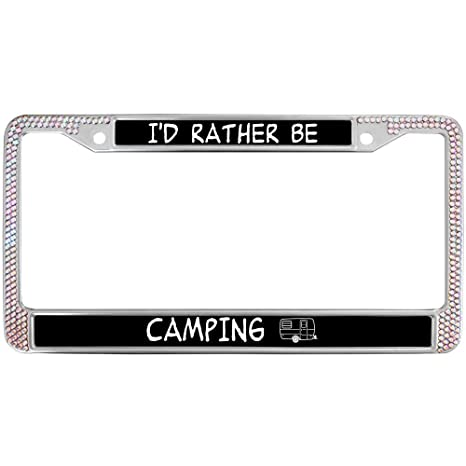 I/'d Rather Be Camping Chrome License Plate Frame
