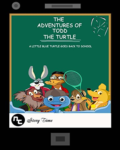 Download Kids Book: The Adventures of Todd the Turtle: A Little Blue Turtle Goes Back To School Pdf
