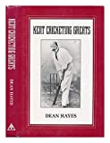 Kent Cricketing Greats, Spellmount Ltd. Publishers Staff, 094677174X