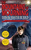 The Mountains of Mourning-A Miles Vorkosigan Hugo and Nebula Winning Novella, Lois McMaster Bujold, 1612421857