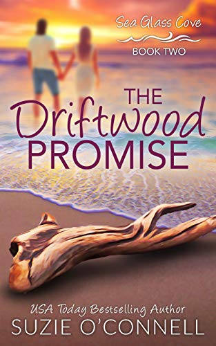 The Driftwood Promise (Sea Glass Cove Book - Center Oconnell