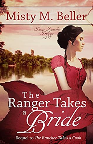 book cover of The Ranger Takes a Bride