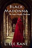 The Black Madonna: A Pope's Deadly Obsession (DeFoix Historical Mystery)