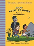 Igor petit vampire, 4:Mamie est une sacrée momie!
