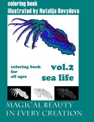 Download magical beauty in every creation, coloring book for all ages: sea life (Volume 2) ebook