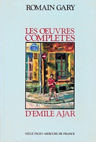Les oeuvres complètes d'Emile Ajar