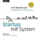 img - for Startup mit System: In 24 Schritten zum erfolgreichen Entrepreneur (German Edition) book / textbook / text book