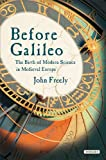 Before Galileo, John Freely, 159020607X