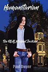 """So much has been written about Michael Jackson. The majority of it manufactured, twisted & just down-right untrue. Until NOW… """"Humanitarian"""" delves into Michael Jackson's charity involvement over the course of his career. It details a dia..."""