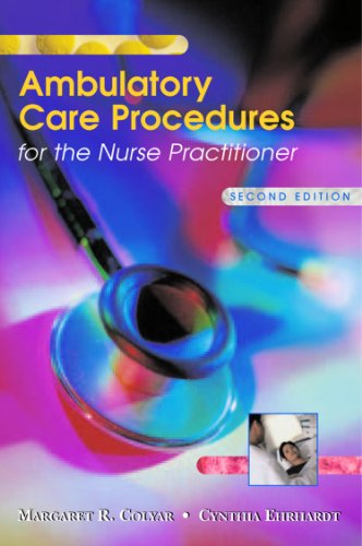 Ambulatory Care Procedures for the Nurse Practitioner Pdf
