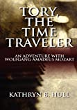 Tory, the Time Traveler, Kathryn B. Hull and Illustrations By:  Dor, 1451231628