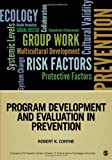 Program Development and Evaluation in Prevention, , 1452258015