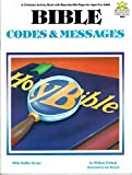 img - for Bible Codes and Messages (For Ages 8 to Adult) (Bible Baffler Series - Paperback Version) book / textbook / text book