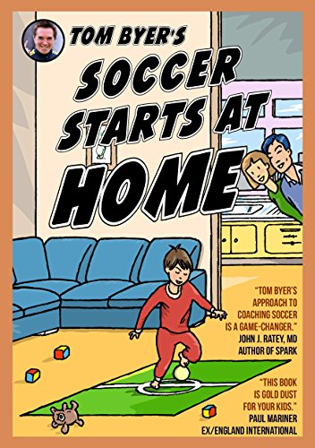 fan products of Tom Byer's Soccer Starts at Home [US]