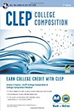 CLEP College Composition, Smith, Rachelle and Marulllo, Dominic, 0738611336
