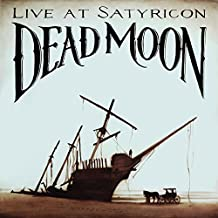 Tales from the Grease Trap Volume 1: Dead Moon, Live at Satyricon by Dead Moon