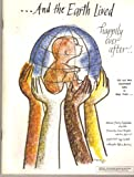 And the Earth Lived Happily Ever After. . . : Old and New Traditional Tales to Wage Peace, Floating Eaglefeather, 0961877804