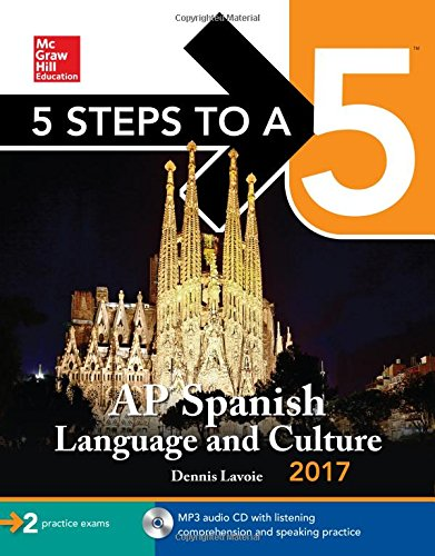 5 Steps to a 5: AP Spanish Language and Culture 2017