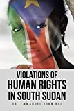 Violations of Human Rights in South Sudan