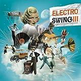 Electro Swing Volume 3