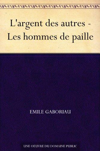 L'argent des autres - Les hommes de paille (French Edition)